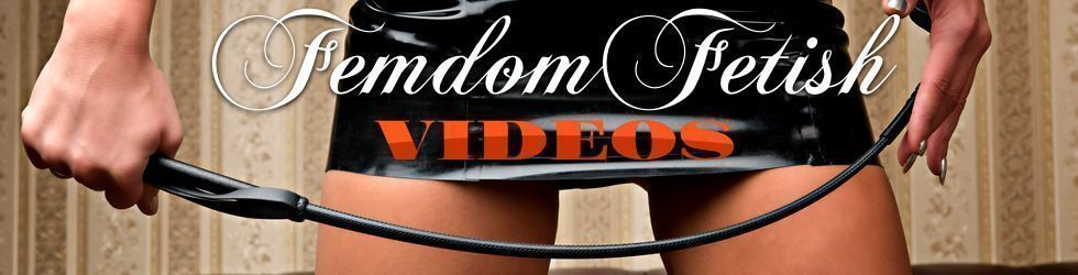 Femdom Fetish Videos - All about beautiful girls dominating slaves - Page 7